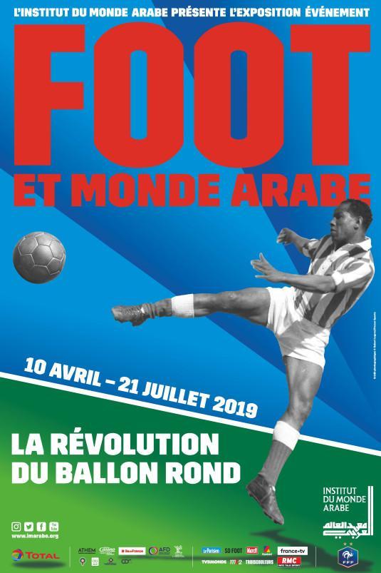 « Foot et monde arabe. La révolution du ballon rond » : exposition à l'IMA.
